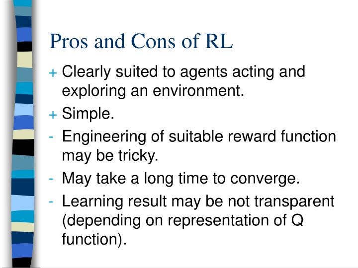 Pros and Cons of RL