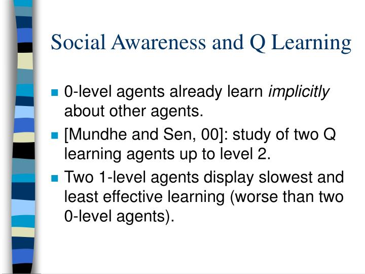 Social Awareness and Q Learning