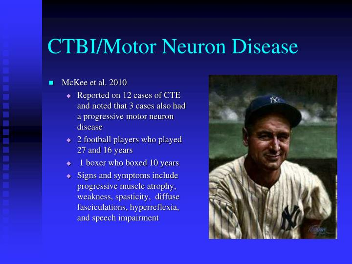 Ppt chronic traumatic encephalopathy powerpoint for Motor neuron disease symptoms early