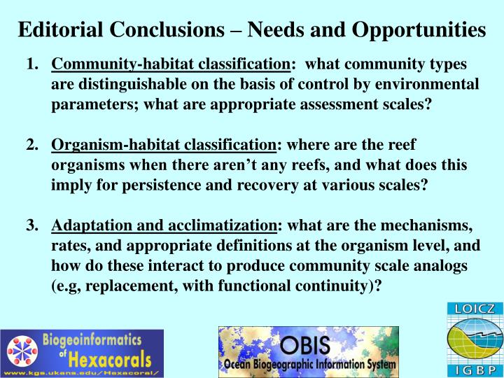 Editorial Conclusions – Needs and Opportunities