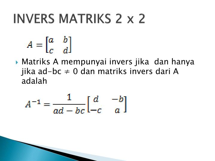 INVERS MATRIKS 2 x 2