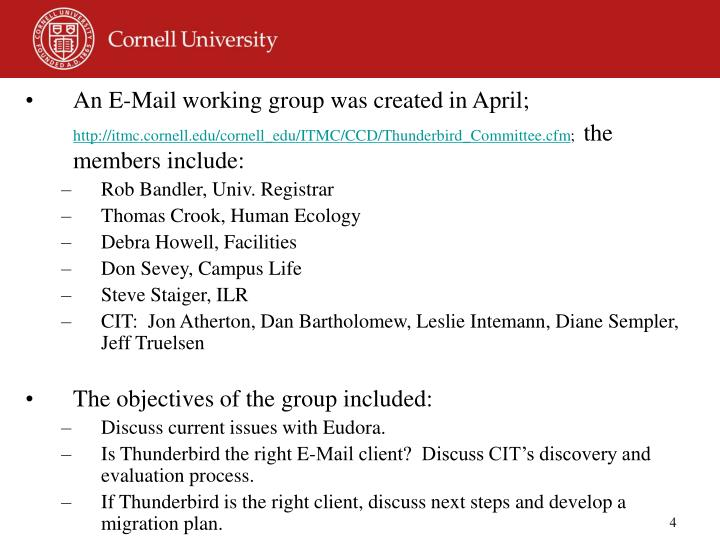 An E-Mail working group was created in April;
