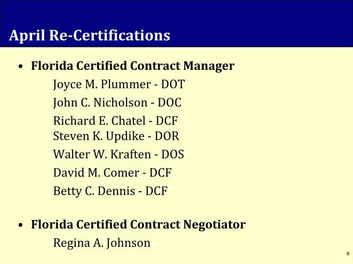 April Re-Certifications