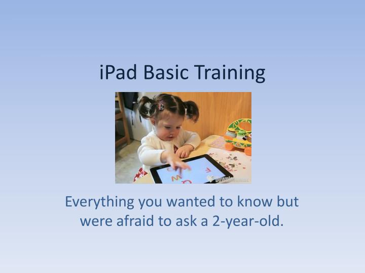 Ipad basic training