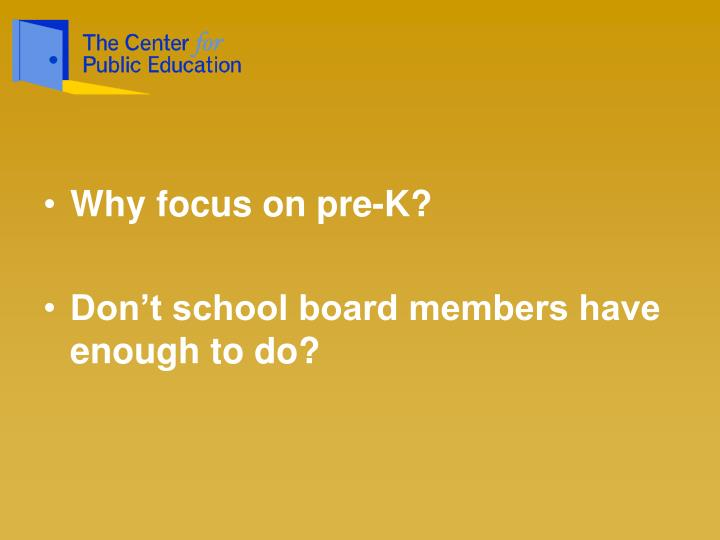 Why focus on pre-K?