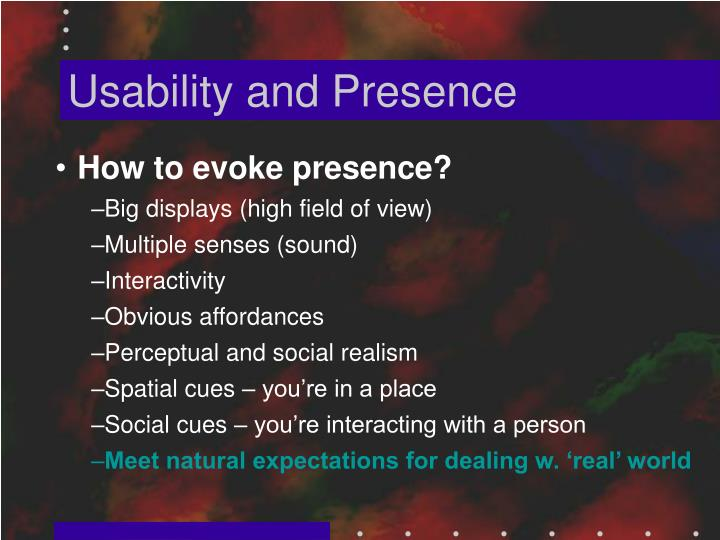 Usability and Presence