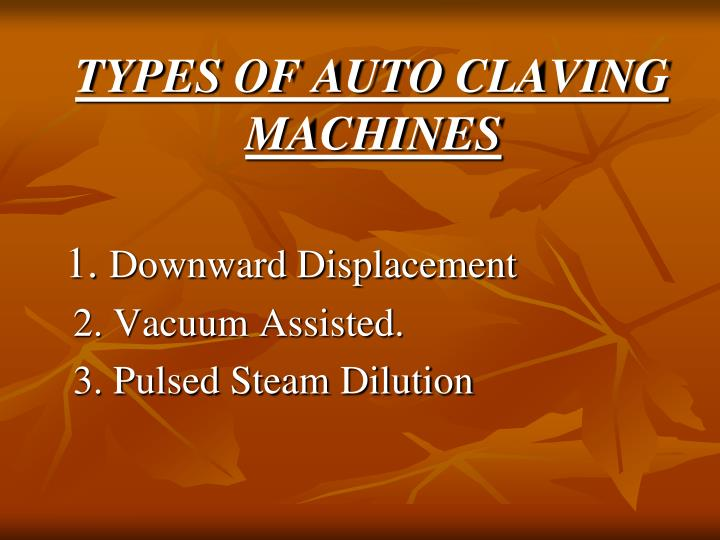 TYPES OF AUTO CLAVING MACHINES
