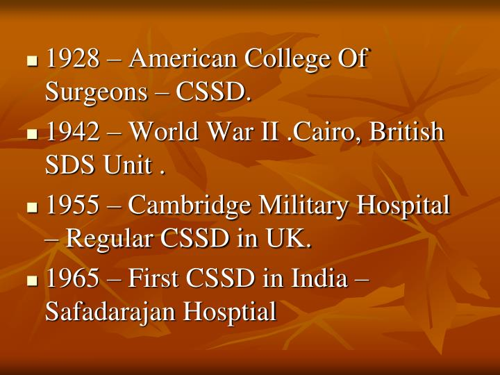 1928 – American College Of Surgeons – CSSD.