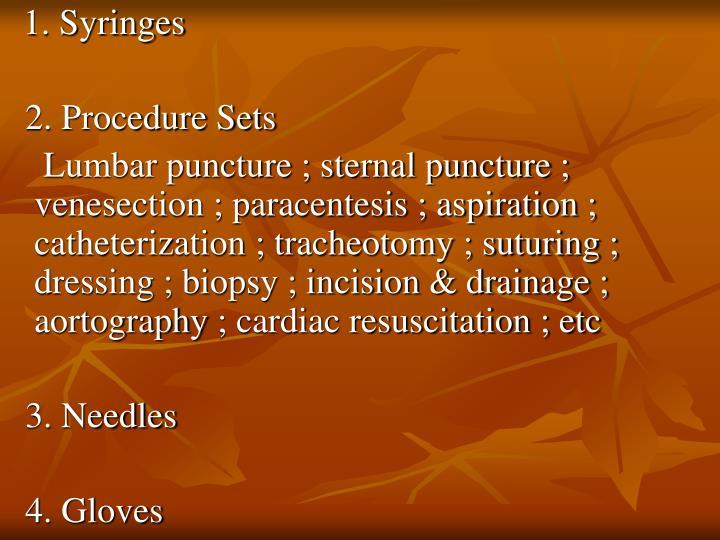 1. Syringes