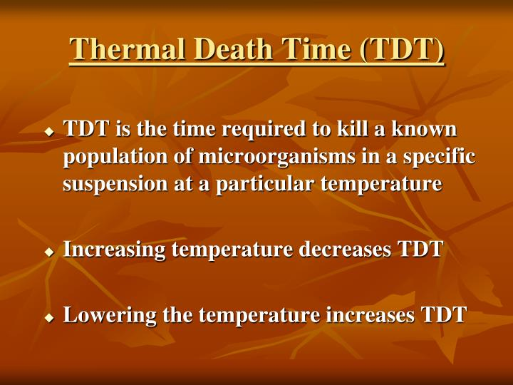 Thermal Death Time (TDT)