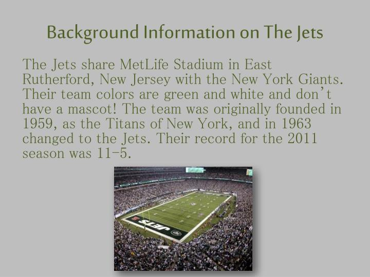 Background Information on The Jets