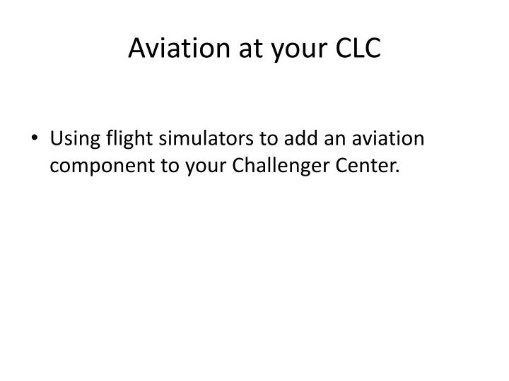 Aviation at your clc
