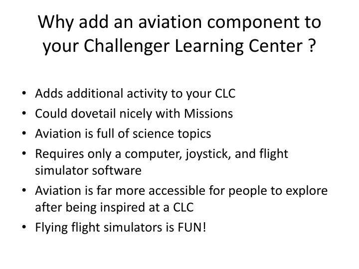 Why add an aviation component to your challenger learning center