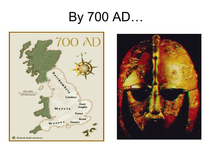 By 700 AD…