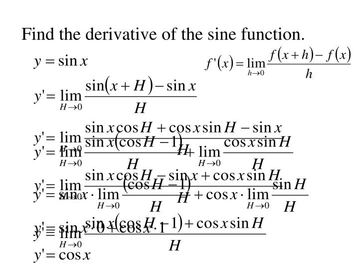 Find the derivative of the sine function.