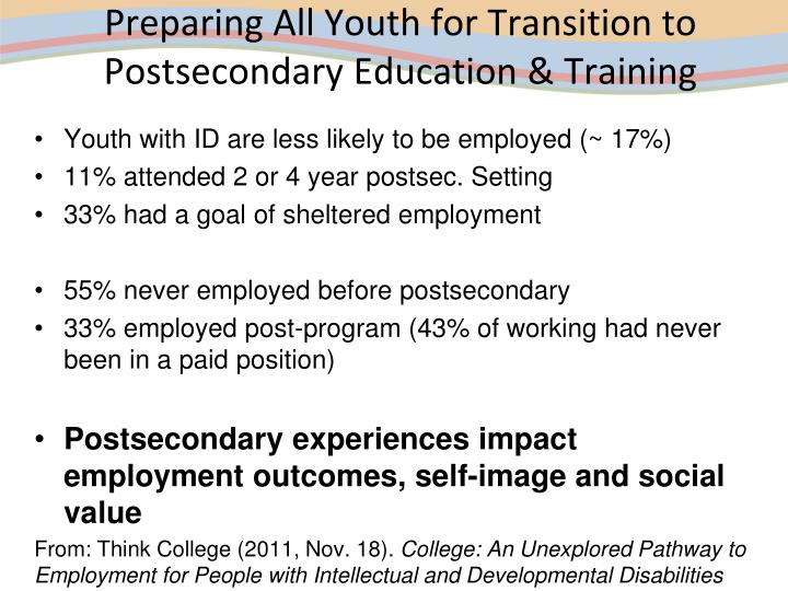Preparing All Youth for Transition to Postsecondary Education & Training