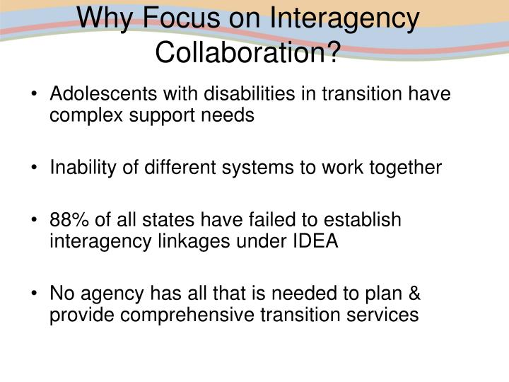 Why Focus on Interagency Collaboration?