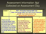 assessment information not collected on assessment day