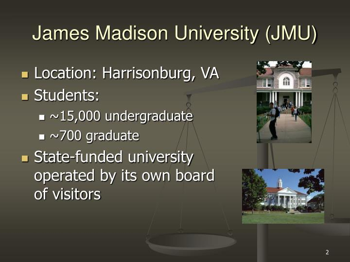 James Madison University (JMU)