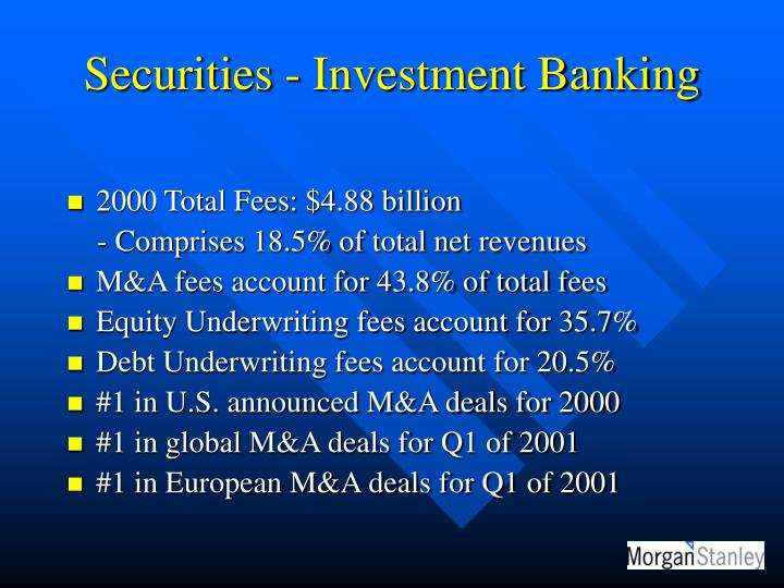 Securities - Investment Banking