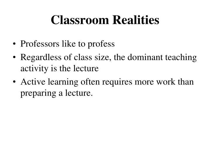 Classroom Realities