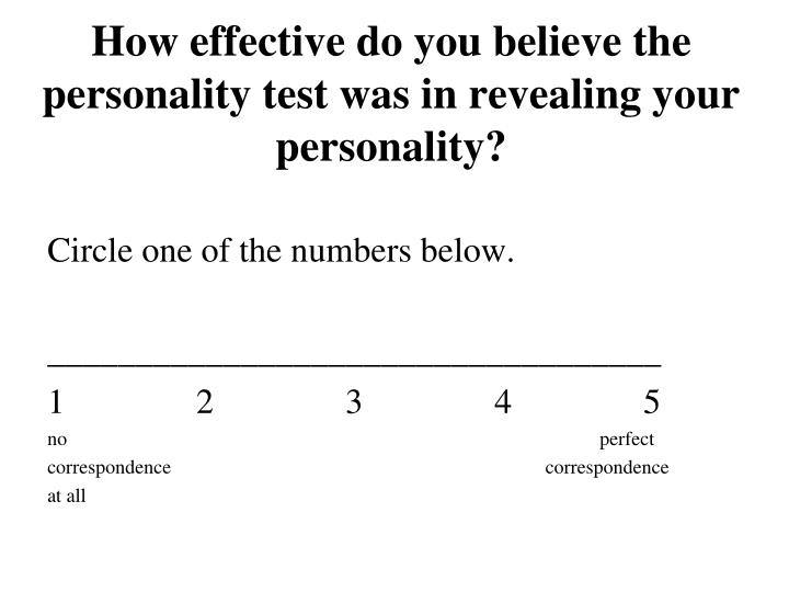 How effective do you believe the personality test was in revealing your personality?