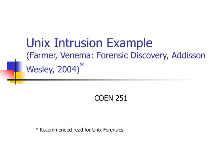 Unix intrusion example farmer venema forensic discovery addisson wesley 2004