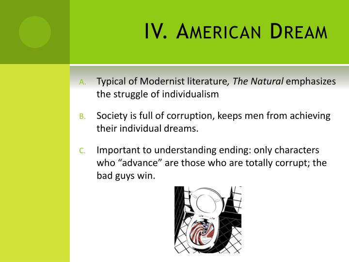 IV. American Dream