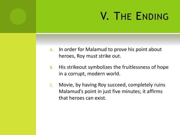 V. The Ending