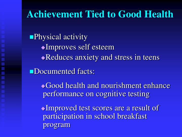 Achievement Tied to Good Health