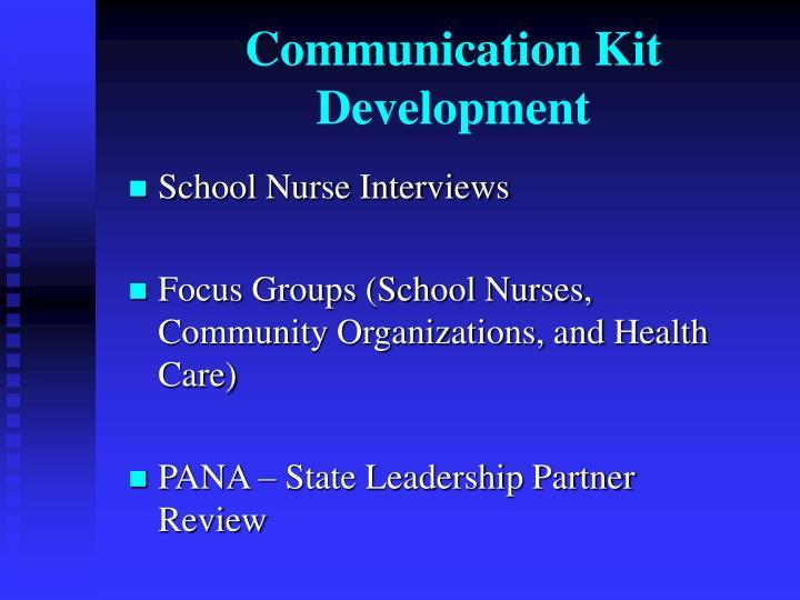 Communication Kit Development