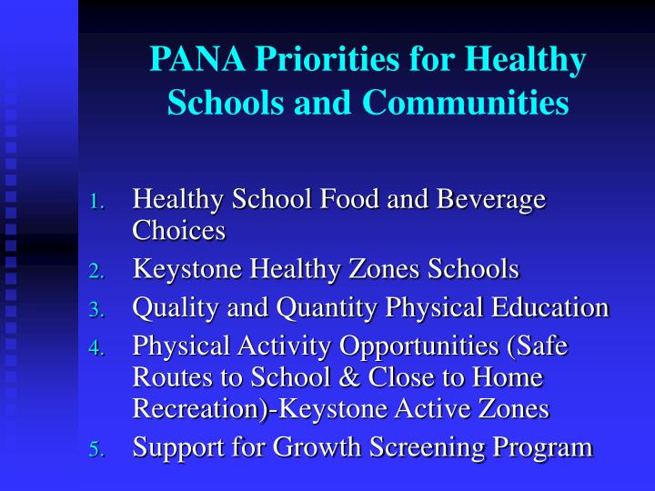 PANA Priorities for Healthy