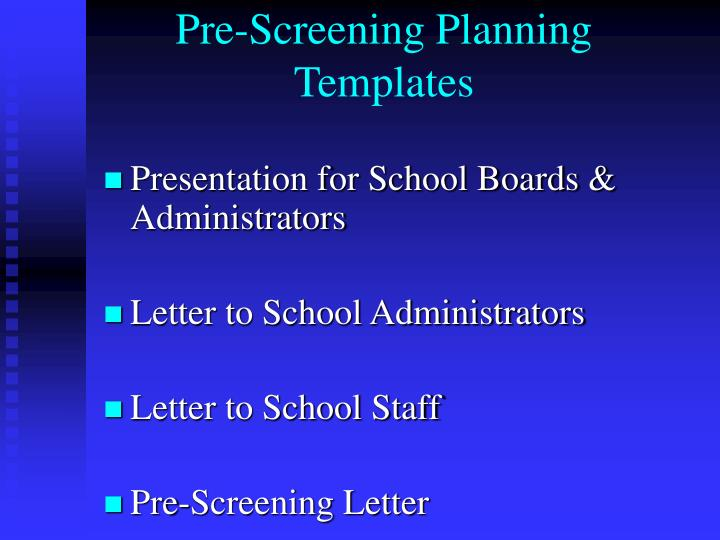 Pre-Screening Planning Templates