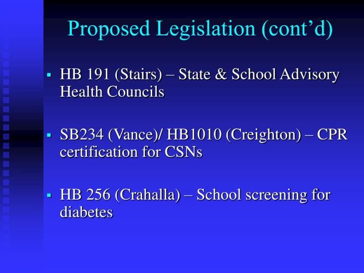 Proposed Legislation (cont'd)