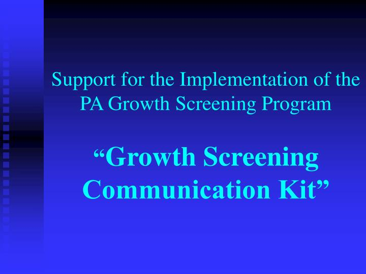 Support for the Implementation of the PA Growth Screening Program
