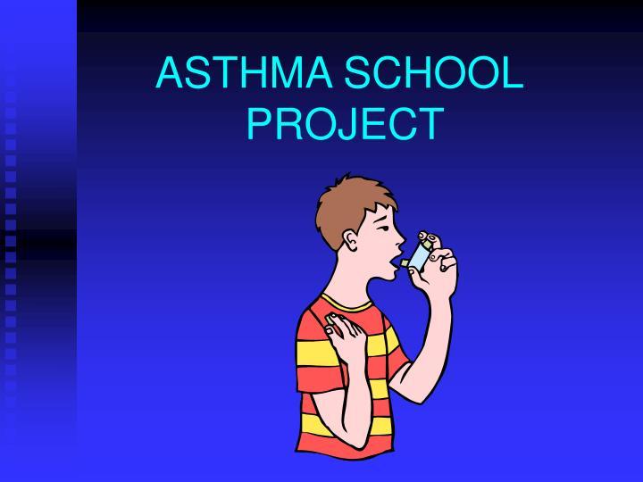 ASTHMA SCHOOL