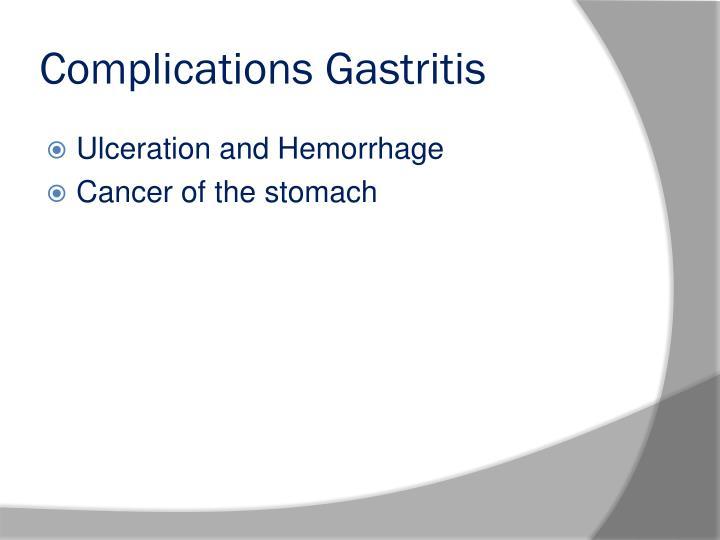 Complications Gastritis
