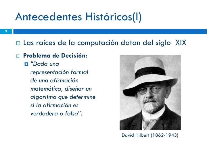Antecedentes Históricos(I)