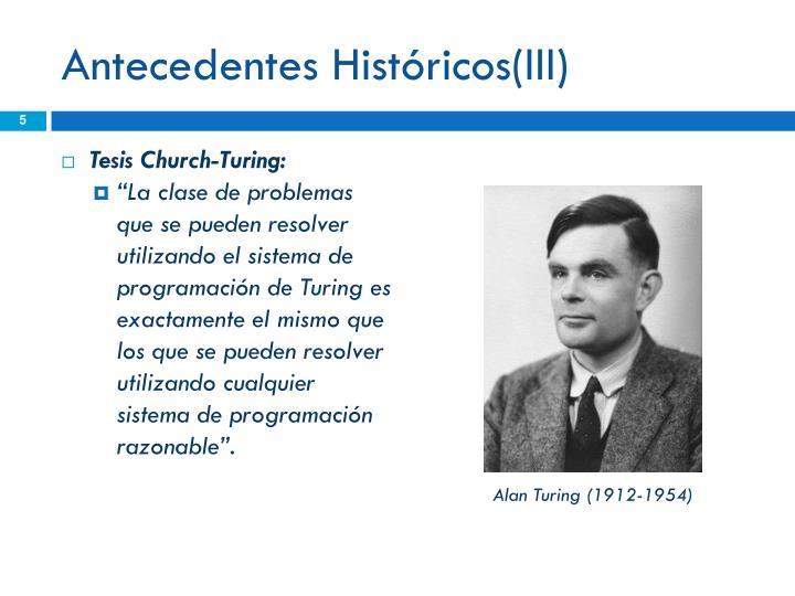 Antecedentes Históricos(III)