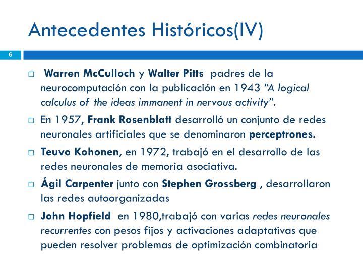 Antecedentes Históricos(IV)