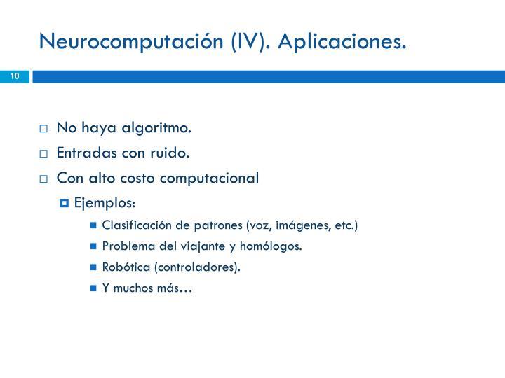 Neurocomputación (IV). Aplicaciones.
