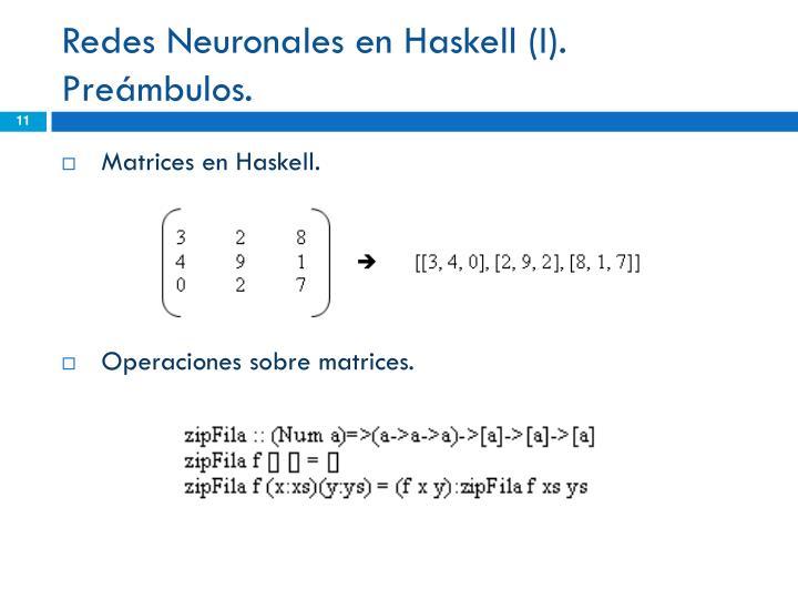 Redes Neuronales en Haskell (I).