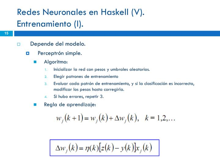 Redes Neuronales en Haskell (V).
