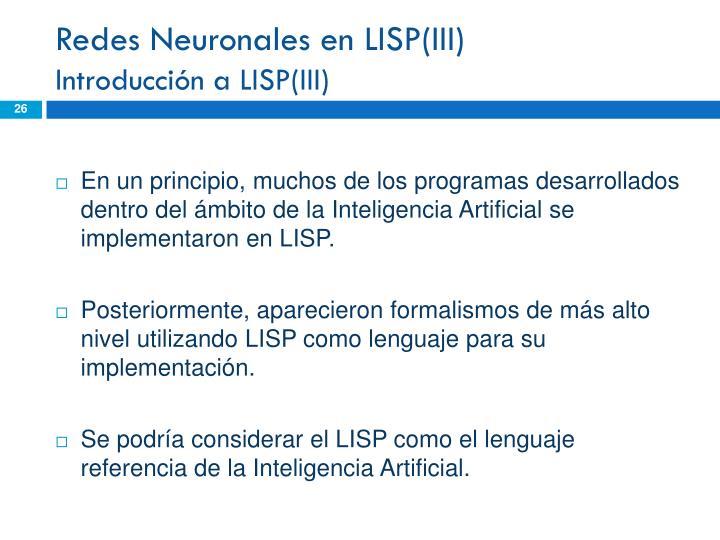Redes Neuronales en LISP(III)