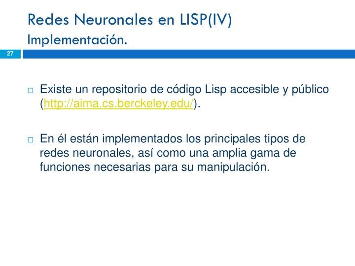 Redes Neuronales en LISP(IV)