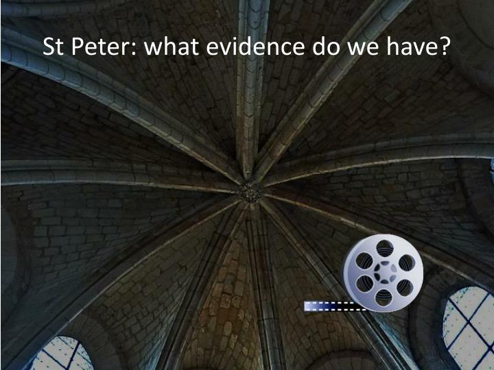St Peter: what evidence do