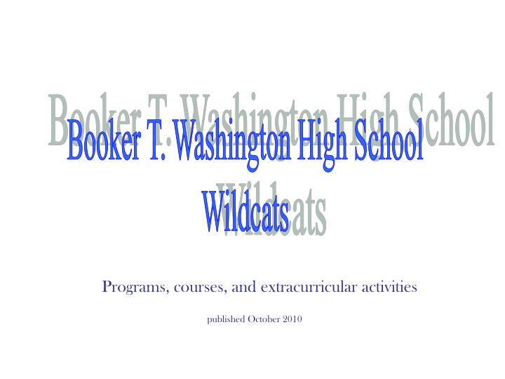Booker T. Washington High School