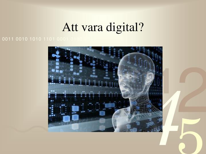 Att vara digital?