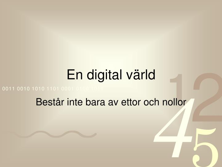En digital värld