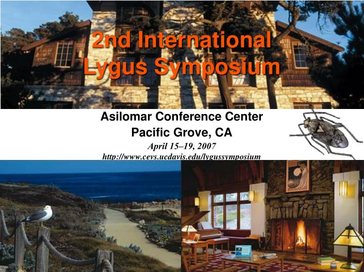 2nd International Lygus Symposium
